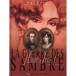 Guerre des Sambre (La) - Hugo & Iris - Tome 1 - Chapitre 1 - Printemps 1830
