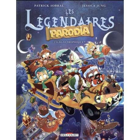 Légendaires (Les) - Parodia - Tome 3 - Gagastrophique !