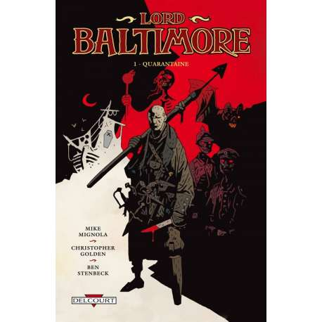 Lord Baltimore - Tome 1 - Quarantaine
