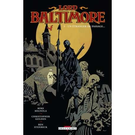 Lord Baltimore - Tome 3 - Un étranger de passage...
