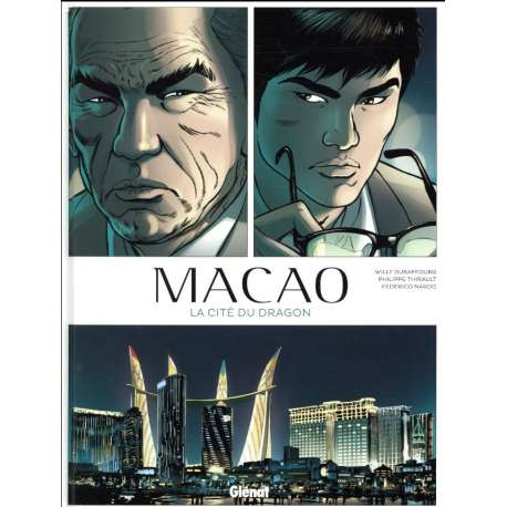 Macao (Thirault/Duraffourg/Nardo) - Tome 1 - Cité du dragon (La)