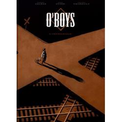 O'boys - L'intégrale