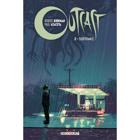 Outcast - Tome 2 - Souffrance