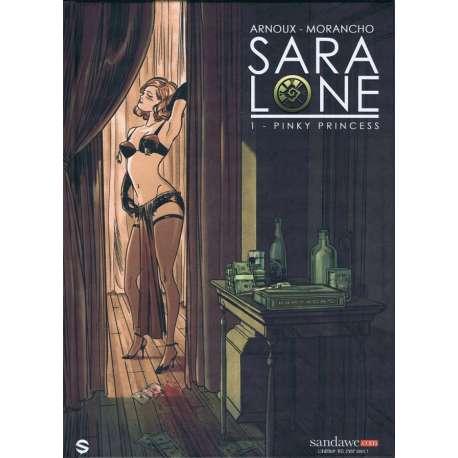 Sara Lone - Tome 1 - Pinky Princess