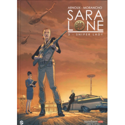 Sara Lone - Tome 3 - Sniper Lady