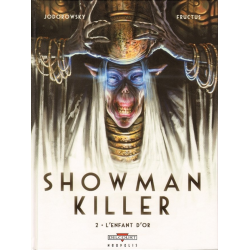 Showman Killer - Tome 2 - L'Enfant d'or