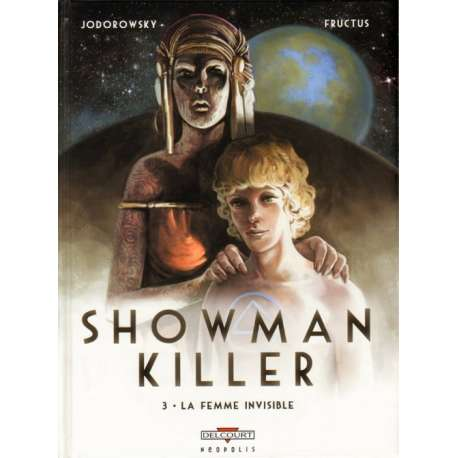 Showman Killer - Tome 3 - La Femme invisible
