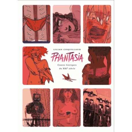 Phantasia - Contes érotiques du XXIe siècle