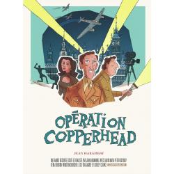 Opération Copperhead - Opération Copperhead