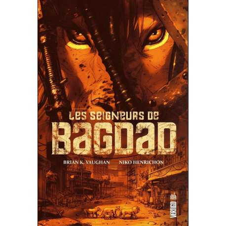 Seigneurs de Bagdad (Les) - Les seigneurs de Bagdad
