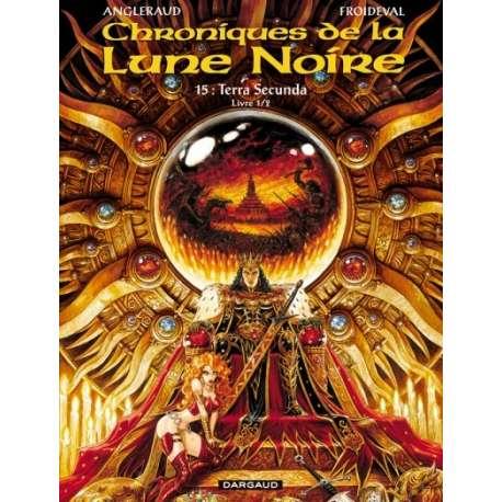 Chroniques de la Lune Noire - Tome 15 - Terra Secunda (Livre 1/2)