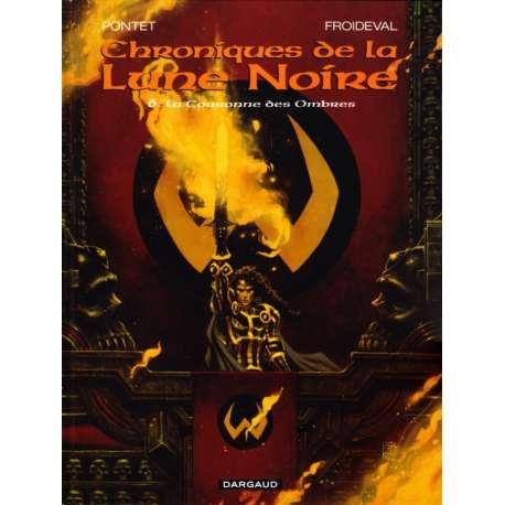 Chroniques de la Lune Noire - Tome 6 - La Couronne des Ombres
