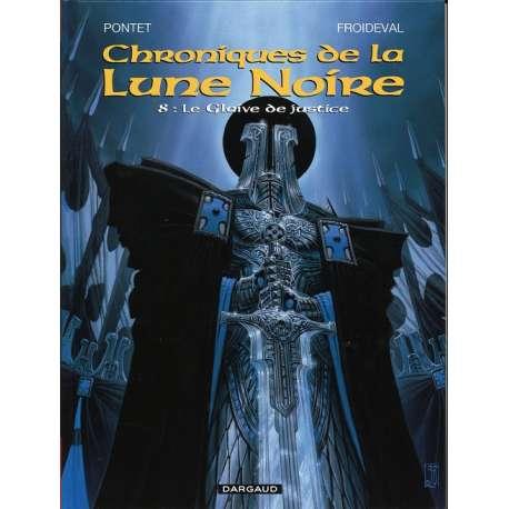 Chroniques de la Lune Noire - Tome 8 - Le Glaive de justice
