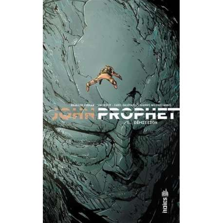 John Prophet - Tome 1 - Rémission