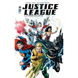 Justice League (DC Renaissance) - Tome 3 - Le Trône d'Atlantide