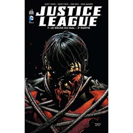 Justice League (DC Renaissance) - Tome 7 - Le Règne du mal - 2e partie