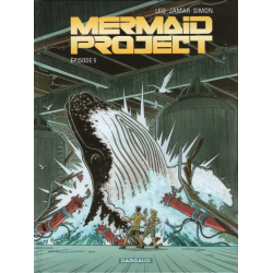 Mermaid Project - Tome 5 - Épisode 5