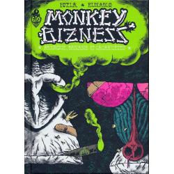 Monkey bizness - Tome 1 - Arnaque, banane et cacahuètes