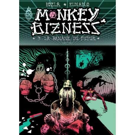 Monkey bizness - Tome 3 - La banane du futur
