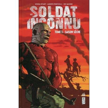 Soldat inconnu (Urban Comics) - Tome 3 - Saison sèche