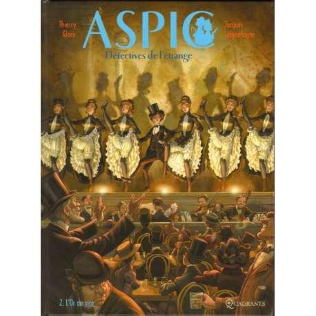 Aspic, détectives de l'étrange - Tome 2 - L'or du vice