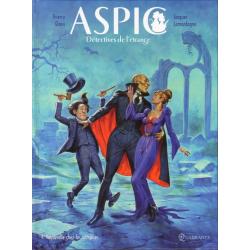 Aspic, détectives de l'étrange - Tome 4 - Vaudeville chez les vampires