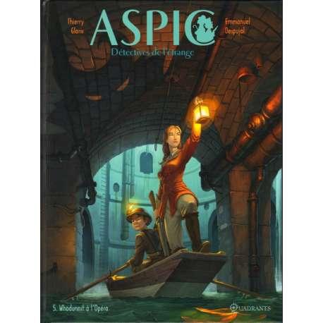 Aspic, détectives de l'étrange - Tome 5 - Whodunnit à l'opéra