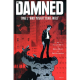 Damned (The) - Tome 1 - Mort pendant trois jours