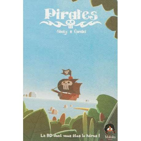 Pirates - Journal d'un héros