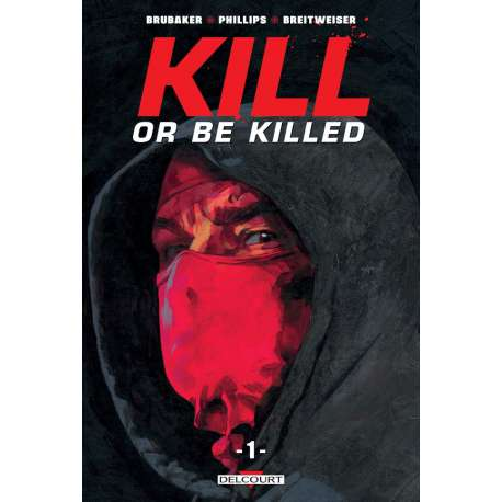 Kill or Be Killed - Tome 1 - Tome 1