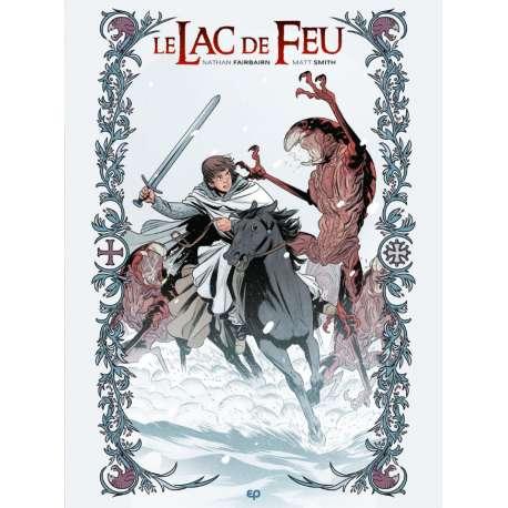 Lac de Feu (Le) - Tome 2 - Tome 2