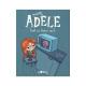 Mortelle Adèle - Tome 1 - Tout ça finira mal