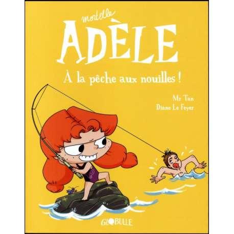 Mortelle Adèle - Tome 12 - Mortelle Adèle à la pêche aux nouilles !