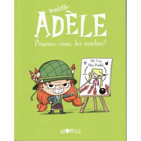 Mortelle Adèle - Tome 5 - Poussez-vous, les moches !