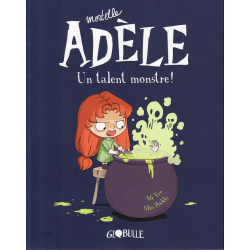 Mortelle Adèle - Tome 6 - Un talent monstre !