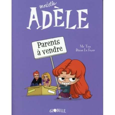 Mortelle Adèle - Tome 8 - Parents à vendre