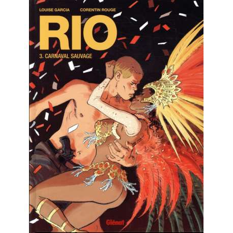 Rio (Rouge/Garcia) - Tome 3 - Carnaval sauvage