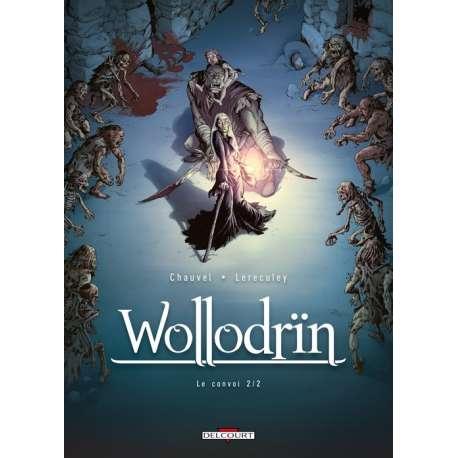 Wollodrïn - Tome 4 - Le convoi 2/2