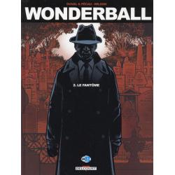 Wonderball - Tome 2 - Le fantôme