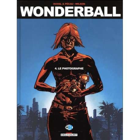 Wonderball - Tome 4 - Le photographe