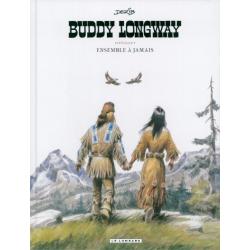 Buddy Longway - Ensemble à jamais