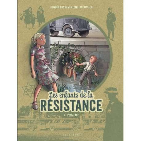 Enfants de la Résistance (Les) - Tome 4 - L'escalade