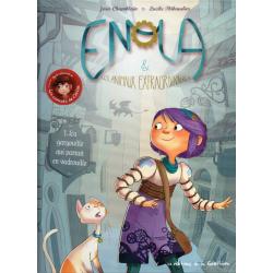 Enola et les animaux extraordinaires - Tome 1 - La gargouille qui partait en vadrouille
