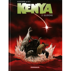 Kenya - Tome 5 - Illusions