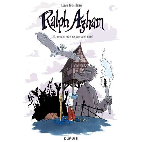 Ralph Azham - Tome 1 - Est-ce qu'on ment aux gens qu'on aime ?