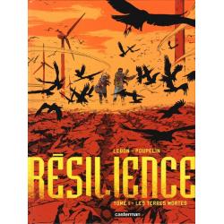 Résilience - Tome 1 - Les Terres mortes