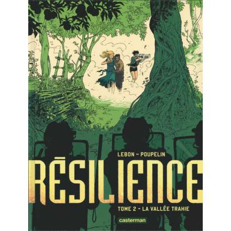 Résilience - Tome 2 - La Vallée trahie