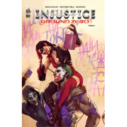 Injustice - Ground Zero - Tome 1 - Tome 1