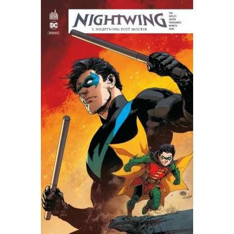 Nightwing Rebirth - Tome 3 - Nightwing doit mourir
