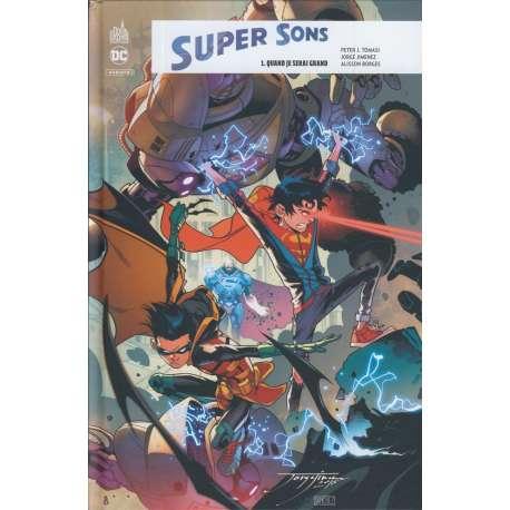 Super Sons - Tome 1 - Quand je serai grand